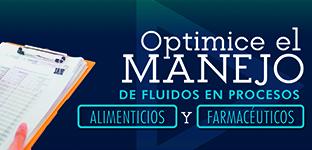 Seminario Optimice el manejo de fluidos en procesos alimenticios y farmacéuticos